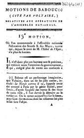 Motions de Babouc (cité [sic] par Voltaire,) relatives aux opérations de l'Assemblée Nationale. 13e Motion, où l'on recommande à l'Assemblée Nationale l'éducation des sourds & des muets, oeuvre qui, depuis la mort de M. l'abbé de l'Epée, n'a plus de soutien