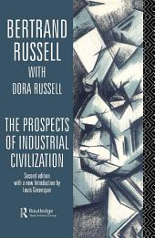 The Prospects of Industrial Civilisation: Edition 2