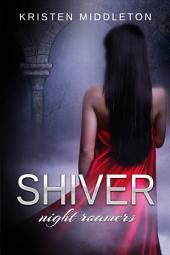 Shiver (Vampire Romance Thriller)