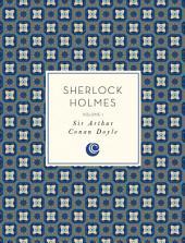 Sherlock Holmes:: Volume 1