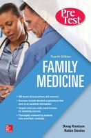 Family Medicine PreTest Self Assessment And Review  Fourth Edition PDF