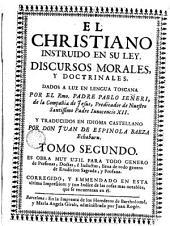 El cristiano instruido en su ley, 2: discursos morales y doctrinales