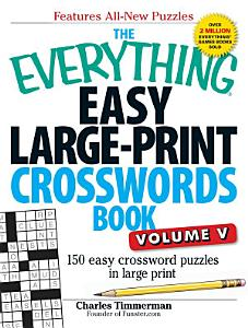 The Everything Easy Large Print Crosswords Book  Volume V PDF