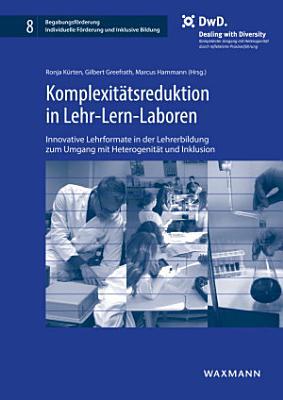 Komplexit  tsreduktion in Lehr Lern Laboren PDF