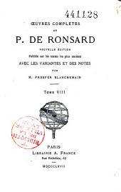 Oeuvres complètes de P. de Ronsard: Volume8