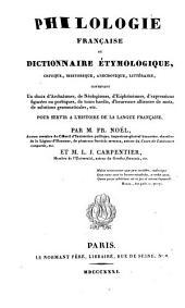 Philologie française ou dictionnaire étymologique: critique, historique, anecdotique, littéraire, Volume2