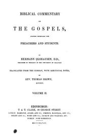 Commentary on the Gospels: Adapted Expressly for Preachers and Students, Volume 2