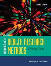 Introduction to Health Research Methods: Edition 2