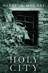 The Holy City: A Novel