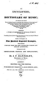 An encyclopœdia, or dictionary of music