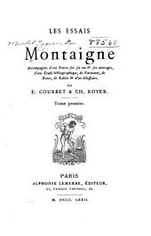 Les essais de Montaigne: Volume1