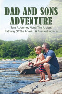 Dad And Sons Adventure