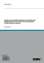 Analyse eines Seegüterteilmarktes am Beispiel der Kühlgutlogistik unter besonderer Beachtung des nordeuropäischen Marktes