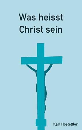 Was heisst Christ sein PDF