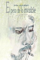El peso de lo invisible