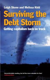 Surviving the Debt Storm: Getting capitalism back on track