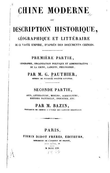 Download Chine Moderne  Ou Description Historique  G  ographique Et Litt  raire de Ce Vaste Empire Book