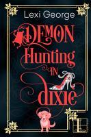 Demon Hunting in Dixie PDF