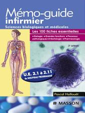 Mémo-guide infirmier - UE 2.1 à 2.11: Sciences biologiques et médicales, Édition 2