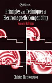 Principles and Techniques of Electromagnetic Compatibility, Second Edition: Edition 2