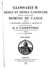 Glossarium mediæ et infimæ latinitatis: Volume 1