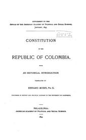 Constitution of the Republic of Colombia: With an Historical Introduction