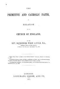 The Primitive and Catholic Faith PDF