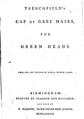 Trenchfield's Cap of Grey Hairs, for Green Heads