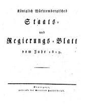 Königlich-Württembergisches Staats- und Regierungsblatt: vom Jahr ... 1819