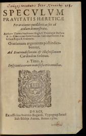 Speculum pravitatis haereticae per orationes sex demonstratae