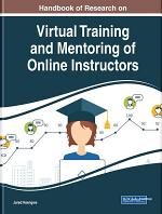 Handbook of Research on Virtual Training and Mentoring of Online Instructors