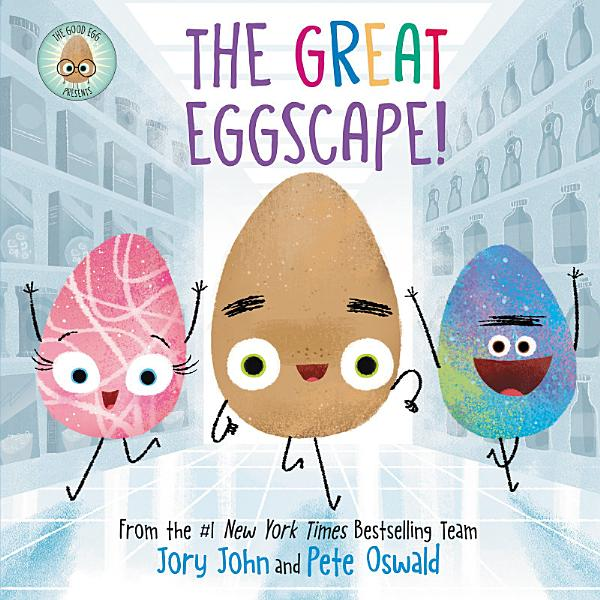 Download The Good Egg Presents  The Great Eggscape  Book