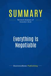 Summary: Everything Is Negotiable: Review and Analysis of Kennedy's Book