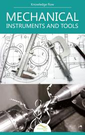 Mechanical Instruments and Tools: By Knowledge flow