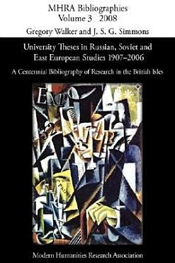 University Theses in Russian  Soviet and East European Studies  1907 2006 PDF