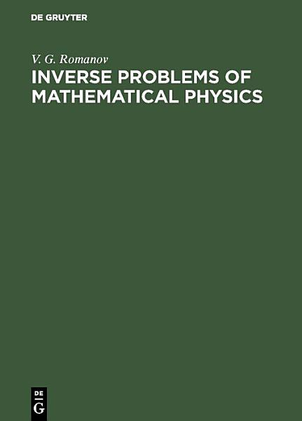 Download Inverse Problems of Mathematical Physics Book