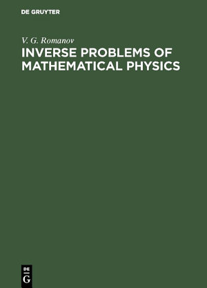 Inverse Problems of Mathematical Physics