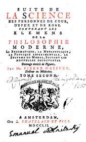 La Science Des Personnes De Cour, D'Epée Et De Robe: Suite De La Science Des Personnes De Cour, D'Epée Et De Robe, Volume2;Volume8
