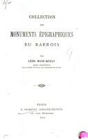 Collection des monuments   pigraphiques du Barrois PDF