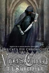 Viper's Creed (The Cat's Eye Chronicles 2)