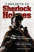 I Believe in Sherlock Holmes PDF