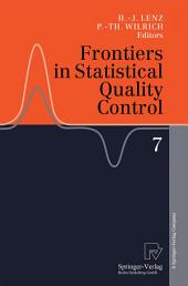 Frontiers in Statistical Quality Control 7
