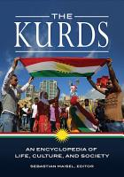 The Kurds  An Encyclopedia of Life  Culture  and Society PDF