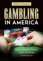 Gambling in America  An Encyclopedia of History  Issues  and Society  2nd Edition PDF