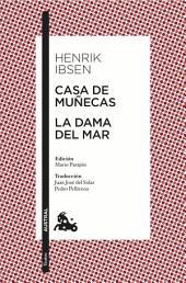 Casa de muñecas / La dama del mar: Edición de Mario Parajón. Traducción de Juan José del Solar y Pedro Pellicena