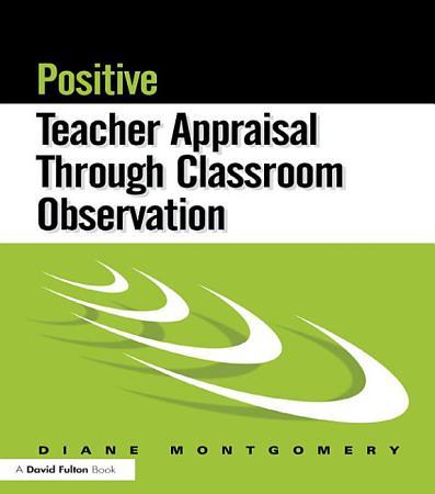 Positive Teacher Appraisal Through Classroom Observation PDF