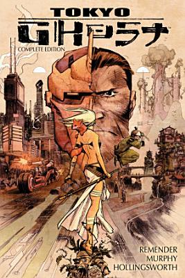 Tokyo Ghost Complete Edition