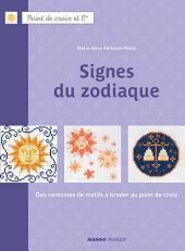 Signes du zodiaque: Des centaines de motifs à broder au point de croix