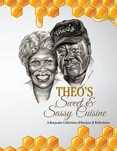 Theo   S Sweet   Sassy Cuisine PDF