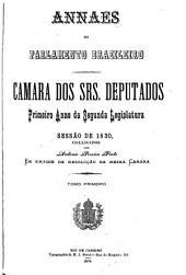 Annaes do Parlamento Brazileiro: Câmara dos Srs. Deputados, Volume 1,Parte 1